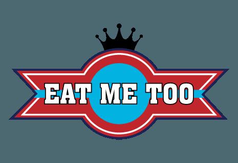 Eat me too