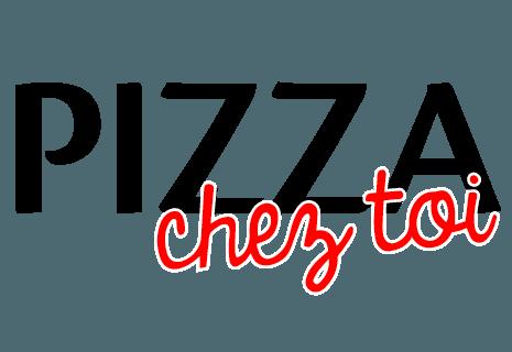 Pizza Chez Toi