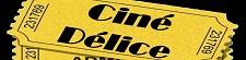 Ciné Délice