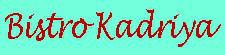 Bistro Kadriya