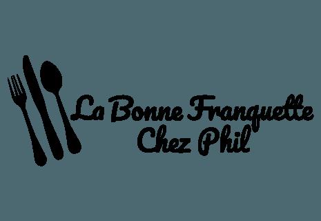 La Bonne Franquette chez Phil