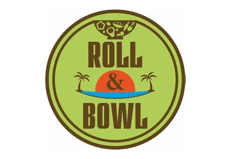 Roll & Bowl