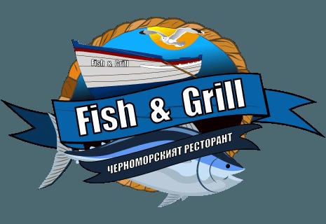 Fish and Grill|Ресторант Фиш енд Грил