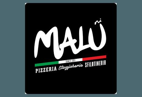 Malú - Pizzeria Stuzzicheria Sfilatineria