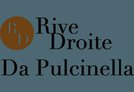 Da Pulcinella Rive Droite