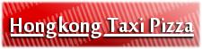 Hongkong Taxi Pizza