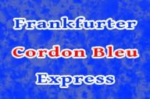Frankfurter Cordon Bleu-Express