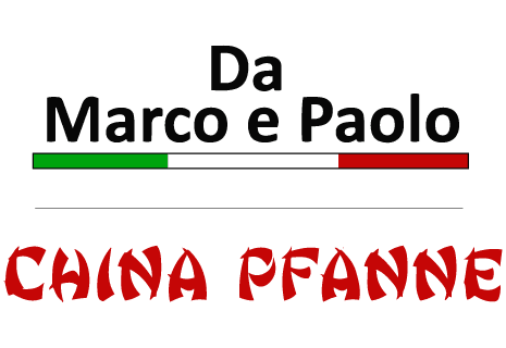 Da Marco e Paolo + China Pfanne
