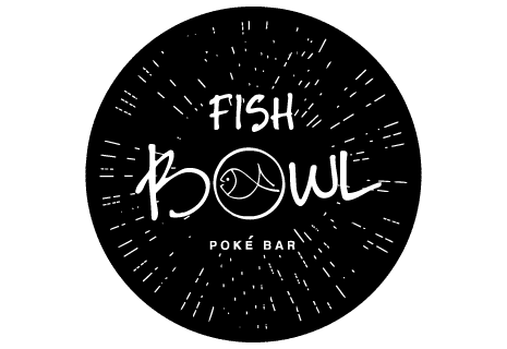 FISHBOWL Poké Schwabing