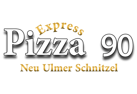Pizza 90 & Neu Ulmer Schnitzel Express
