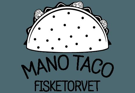Mano Taco - Fisketorvet