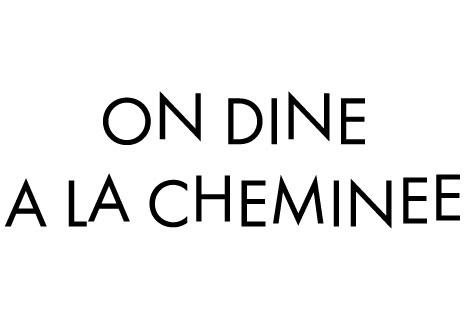 On Dine A La Cheminee