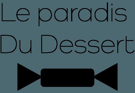Le paradis Du Dessert