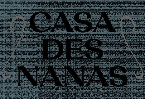 CASA DES NANAS