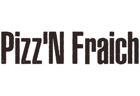 Pizz'N Fraich