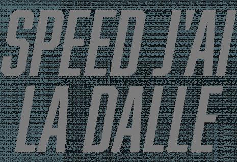 Speed J'ai La Dalle