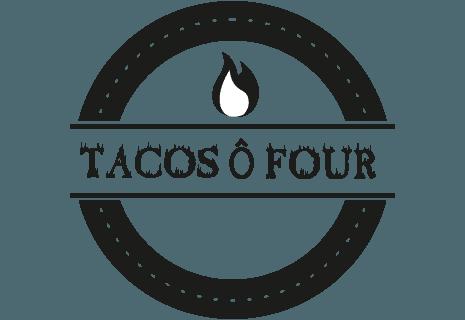 Tacos Ô Four