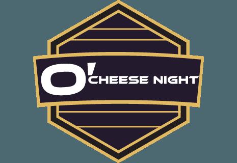 O' Cheese night