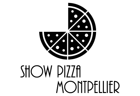 SHOW PIZZA MONTPELLIER