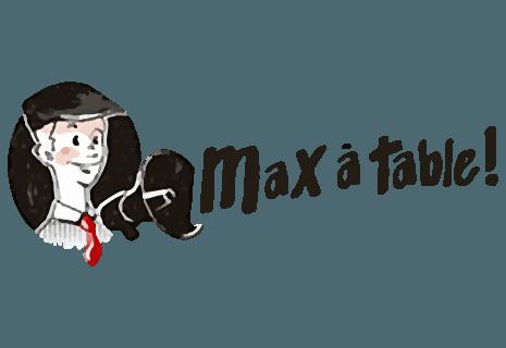 Max à Table !
