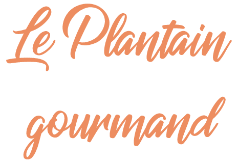 Le Plantain Gourmand
