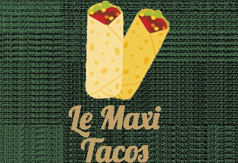 Le Maxi Tacos