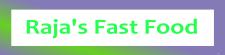 Raja's Fast Food