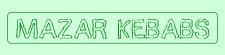 Mazar Kebabs & Pizza