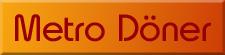Eten bestellen - Metro Doner