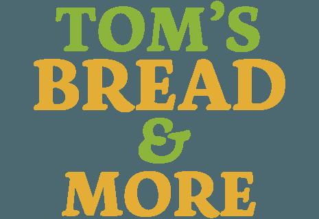 Tom's Bread & More