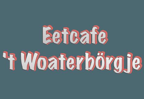 Eetcafe 't Woaterborgje