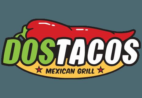 Dos Tacos - Mexican Grill