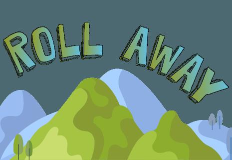 Roll Away